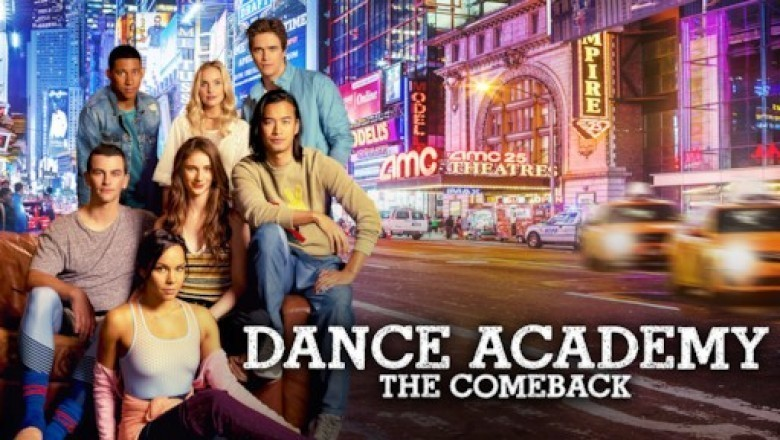 """Dance Academy: The Comeback"""
